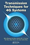 Transmission techniques for 4G systems [electronic resource]