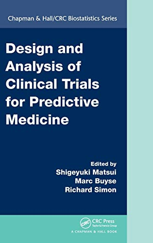 DESIGN AND ANALYSIS OF CLINICAL TRIALS FOR PREDICTIVE MEDICINE (HB)