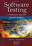 SOFTWARE TESTING : A CRAFTSMAN'S APPROACH
