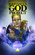 The God Project: Graphic Novel by John Saul