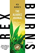 The Alvarez Journal by Rex Burns