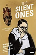 The Silent Ones by William Brodrick