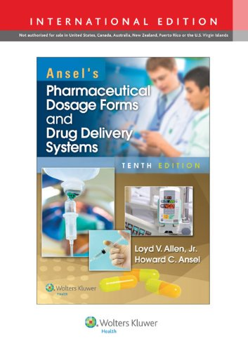 ANSEL'S PHARMACEUTICAL DOSAGE FORMS & DRUG DELIVERY SYSTEMS,(IE) 10ED