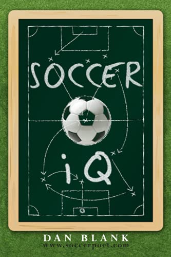 Soccer IQ: Things That Smart Players Do, Vol. 1 - Dan Blank