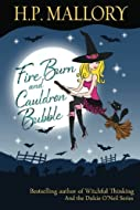 Fire Burn and Caldron Bubble by H P Mallory