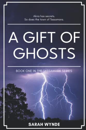 A Gift of Ghosts, Sarah Wynde