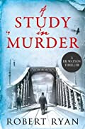 A Study in Murder by Robert Ryan