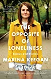 Additional information for title ¬The¬ opposite of loneliness : Essays and Stories