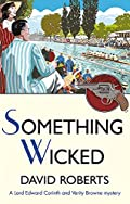 Something Wicked by David Roberts