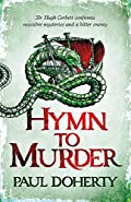 Hymn to Murder by Paul Doherty
