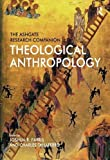 The Ashgate Companion to Theological Anthropology book cover