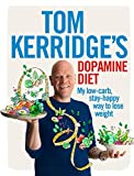Product Image of Tom Kerridge's Dopamine Diet: My low-carb, stay-happy way...