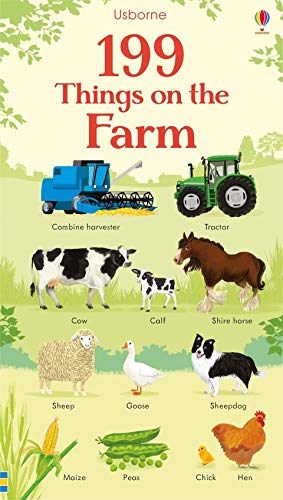 199 things on the farm / illustrated by Gabriele Antonini, Nikki Dyson and Mar Ferrero ; designed by Kirsty Tizzard ; edited by Holly Bathie ; digital manipulation by Nick Wakeford.