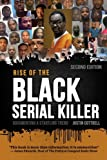 <b>Rise of the Black Serial Killer: Documenting a Startling Trend</b> cover