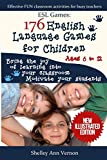 ESL Games: 176 English Language Games for Children: Make your teaching easy and fun by Shelley Ann Vernon