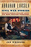 Abraham Lincoln Civil War Stories book cover.