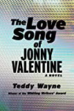 The Love Song of Johnny Valentine