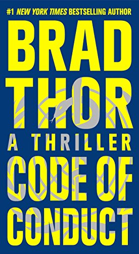 Code of conduct : a thriller / Brad Thor.