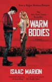 Warm Bodies (2010) (Book) written by Isaac Marion