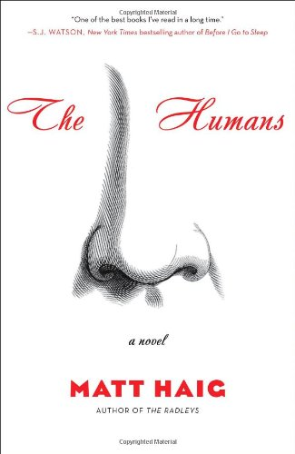 The Humans: A Novel, Haig, Matt