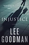 Injustice by Lee Goodman