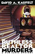 The Ruthless Realtor Murders by David A. Kaufelt