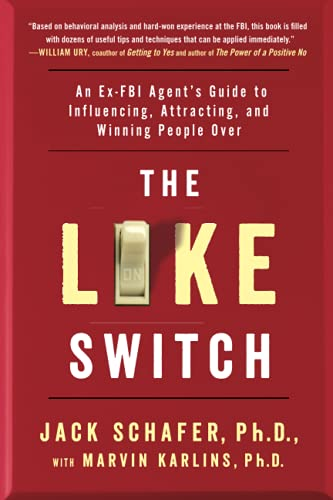 The Like Switch: An Ex-FBI Agent
