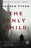 The Only Child by Andrew Pyper