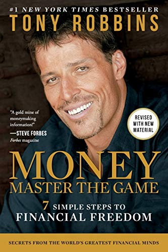 28. Money Master the Game: 7 Simple Steps to Financial Freedom – Tony Robbins; Tony Robbins