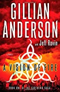 A Vision of Fire by Gillian Anderson�and Jeff Rovin