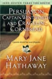 Persuasion, Captain Wentworth and Cracklin' Cornbread (Jane Austen Takes the South), Hathaway, Mary  Jane