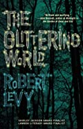 The Glittering World by Robert Levy
