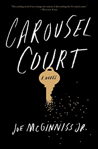 Carousel Court: A Novel - Joe McGinniss Jr.