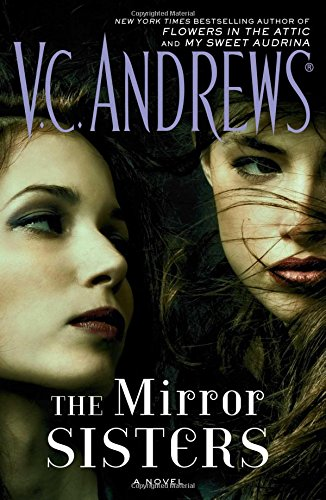 The mirror sisters. 1 / V.C. Andrews.