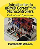 Embedded Systems: Introduction to Arm® Cortex(TM)-M Microcontrollers , Fifth Edition (Volume 1)