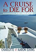 A Cruise to Die For by Aaron Elkins and Charlotte Elkins