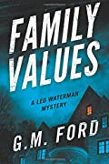 Family Values by G. M. Ford