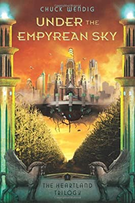 "Coming Soon: ""Under the Empyrean Sky"", a YA Novel by Chuck Wendig"