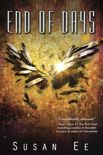 End of Days (Penryn & the End of Days Series) - Susan Ee