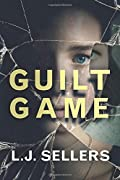 Guilt Game by L. J. Sellers