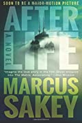 Afterlife by Marcus Sakey