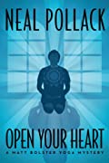 Open Your Heart by Neal Pollack