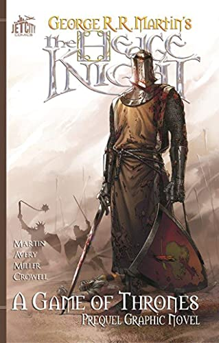 The Hedge Knight: The Graphic Novel (A Game of Thrones) - George R. R. Martin, Ben AveryMike S. Miller