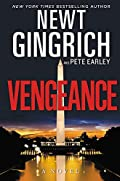 Vengeance by Newt Gingrich and Pete Earley