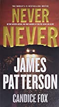 Never Never by James Patterson�and�Candice Fox