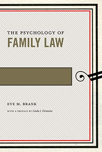 Psychology of Family Law by Eve M. Brank