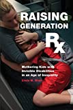 Raising Generation Rx by Linda Blum