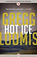 Hot Ice by Gregg Loomis