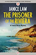 The The Prisoner of the Riviera by Janice Law