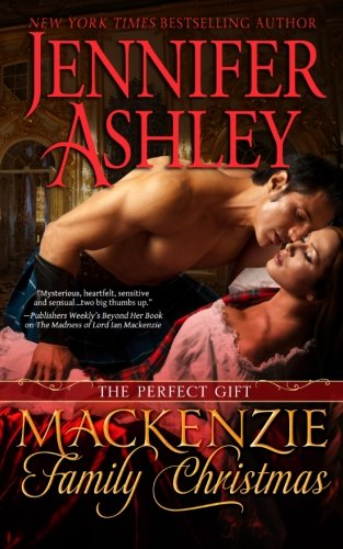 Mackenzie Family Christmas: The Perfect Gift, Jennifer Ashley